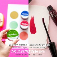 Two is Better than One!! Tony Tint + Vaseline Lip Bundle