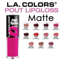LA Colors Pout Lipgloss Matte